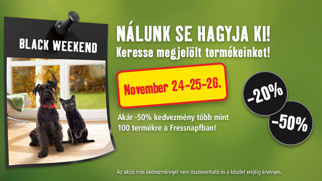 Black Weekend – Triplázzon a Fressnapffal!